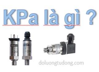 Đơn vị áp suất KPa là gì